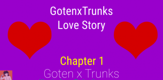 GotenxTrunks Love Story