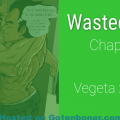 Wasted wish Chapter 2