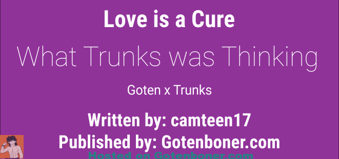 What Trunks was Thinking - Love is a Cure